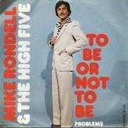 Coverafbeelding Mike Rondell & The High Five - To Be Or Not To Be