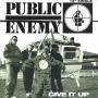 Details Public Enemy - Give It Up
