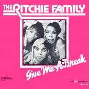 Details The Ritchie Family - Give Me A Break