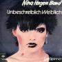 Details Nina Hagen Band - Unbeschreiblich Weiblich