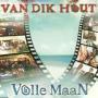 Coverafbeelding Van Dik Hout - Volle Maan
