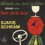 Details Sjakie Schram - Glaasje Op...Laat Je Rijden
