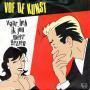 Details VOF De Kunst - Waar Heb Ik Jou Meer Gezien