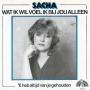Details Sacha - Wat Ik Wil Voel Ik Bij Jou Alleen