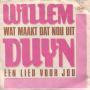 Coverafbeelding Willem Duyn - Wat Maakt Dat Nou Uit
