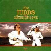 Coverafbeelding The Judds - Water Of Love