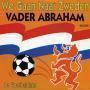 Coverafbeelding Vader Abraham - We Gaan Naar Zweden