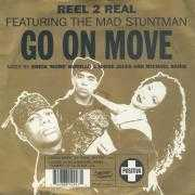 Coverafbeelding Reel 2 Real featuring The Mad Stuntman - Go On Move