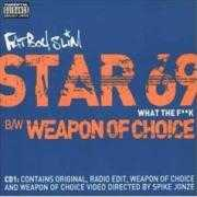 Details Fatboy Slim - Star 69 - What The F**k/ Weapon Of Choice