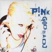 Details P!nk - God Is A DJ