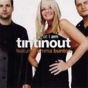 Coverafbeelding Tin Tin Out featuring Emma Bunton - What I Am