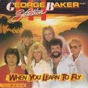 Coverafbeelding George Baker Selection - When You Learn To Fly