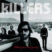 Coverafbeelding The Killers - When You Were Young
