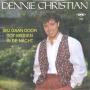 Coverafbeelding Dennie Christian - Wij Gaan Door Tot Midden In De Nacht