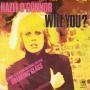 Coverafbeelding Hazel O'Connor - Will You?