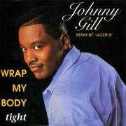 "Coverafbeelding Johnny Gill - Wrap My Body Tight - Remix by ""Jazzie B"""