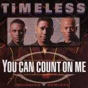 Coverafbeelding Timeless - You Can Count On Me