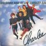Details Charlee - You Gonna Make Me Love Somebody Else