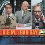 Coverafbeelding R.E.M. - Bad Day