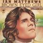 Coverafbeelding Ian Matthews - Brown Eyed Girl
