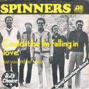 Coverafbeelding Spinners - Could It Be I'm Falling In Love
