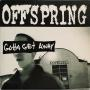 Coverafbeelding Offspring - Gotta Get Away