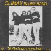 Details Climax Blues Band - Gotta Have More Love