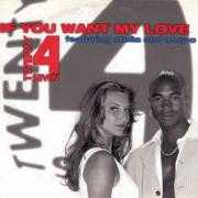 Coverafbeelding Twenty 4 Seven featuring Stella and Stay-C - If You Want My Love