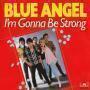 Details Blue Angel - I'm Gonna Be Strong