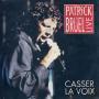 Details Patrick Bruel - Casser La Voix - Live