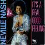 Coverafbeelding Neville Nash - It's A Real Good Feeling