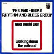 Coverafbeelding The Rob Hoeke Rhythm and Blues Group - next world war