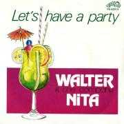 Coverafbeelding Walter Nita & The Company - Let's Have A Party