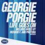 Details Georgie Porgie - Life Goes On