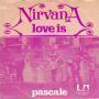 Details Nirvana ((GBR)) - Love Is