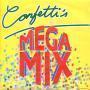 Coverafbeelding Confetti's - Mega Mix