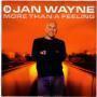 Coverafbeelding Jan Wayne - More Than A Feeling