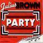 Coverafbeelding Julius Brown - Party