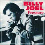 Coverafbeelding Billy Joel - Pressure