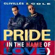 Coverafbeelding Clivillés & Cole - Pride (In The Name Of Love)