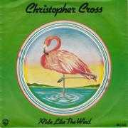 Coverafbeelding Christopher Cross - Ride Like The Wind