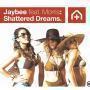 Coverafbeelding Jaybee feat. Morris - Shattered Dreams