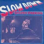 Coverafbeelding Golden Earring - Slow Down
