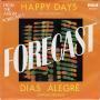 Details Forecast - Happy Days (Hip Hip Hooray)