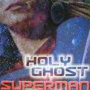 Details Holy Ghost - Superman