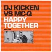 Details DJ Kicken vs MC-Q - Happy Together