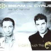 Coverafbeelding Beam vs. Cyrus feat. MC Hammer - U Can't Touch This