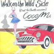 Details Coco M. - Walk On The Wild Side (C'est La Ouate Version)