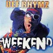 Details Def Rhymz - Weekend