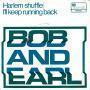 Details Bob and Earl - Harlem Shuffle